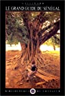 Le Grand Guide du Sénégal et de la Gambie 1991 par Gallimard