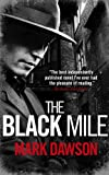 The Black Mile (Soho Noir Thrillers, #1)