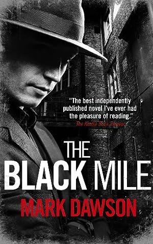 The Black Mile (Soho Noir Thrillers, #1) (Soho Publishing)