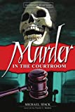 Murder in the Courtroom, Michael Stack, 1420846000