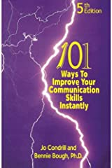 101 Ways to Improve Your Communication Skills Instantly, 5th Edition Paperback
