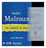 Andri Malraux : The Conquest of Dread, Blumenthal, Gerda, 0801800765