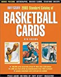 Tuff Stuff 2003 Standard Catalog of Basketball Cards, Price Guide Editors of Tuff Stuff Magazine, 0873494741