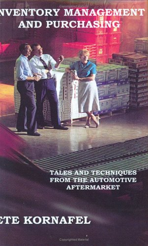 INVENTORY MANAGEMENT AND PURCHASING: TALES AND TECHNIQUES FROM THE AUTOMOTIVE AFTERMARKET from Brand: 1st Book Library