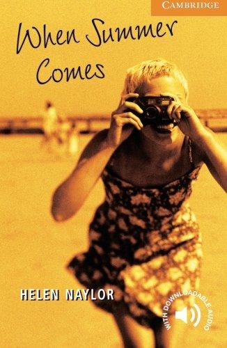 When Summer Comes Level 4 (Cambridge English Readers)