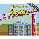 I Drive a Crane (Working Wheels)