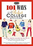 101 Ways to Become a Perfect College Applicant, Kaplan Publishing Staff, 0743278755