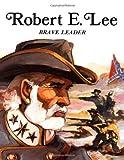 Robert E. Lee, Rae Bains, 0816705461