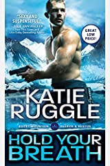 Hold Your Breath (Search and Rescue Book 1) Kindle Edition