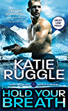 Hold Your Breath (Search and Rescue Book 1)