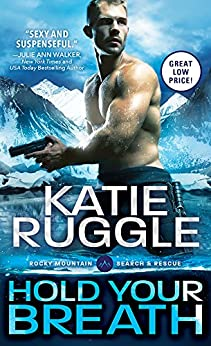 Hold Your Breath (Search and Rescue Book 1) by [Ruggle, Katie]