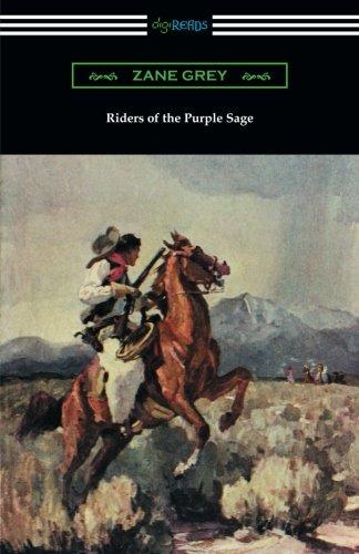 Download Riders of the Purple Sage: (illustrated by W. Herbert Dunton) pdf epub