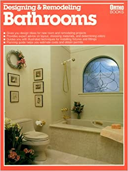 Book Designing and Remodeling Bathrooms (Ortho library)