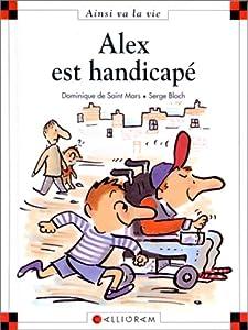 """Afficher """"Alex est handicapé"""""""