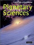 Planetary Sciences, Imke De Pater and Jack Jonathan Lissauer, 0521482194