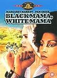 Black Mama, White Mama [DVD]