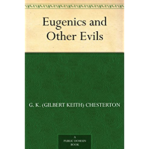 Eugenics and Other Evils