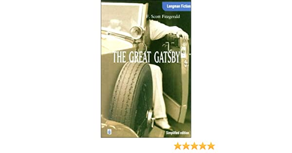 Amazon the great gatsby simplified edition longman fiction amazon the great gatsby simplified edition longman fiction 9780582275157 f scott fitzgerald books fandeluxe Gallery