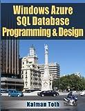 Windows Azure SQL Database Programming & Design