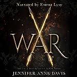 War: The True Reign Book 3 | Jennifer Anne Davis