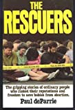 The Rescuers, Paul De Parrie, 094349754X