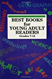 Best Books for Young Adult Readers, Stephen J. Calvert, 0835238326