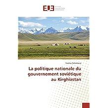 La politique nationale du gouvernement soviétique au Kirghizstan