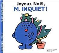 Joyeux Noël, Monsieur Inquiet ! par Roger Hargreaves
