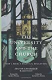 The University and the Church: Don J. Briel's Essays on Education
