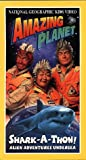 National Geographic's Amazing Planet: Shark-a-Thon [VHS]
