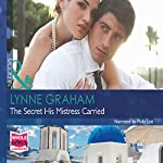 The Secret His Mistress Carried | Lynne Graham