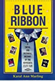 Blue Ribbon, Karal A. Marling, 0873512529