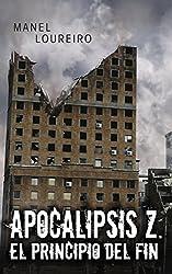 El principio del fin (Apocalipsis Z nº 1) (Spanish Edition)