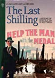The Last Shilling : A History of Repatriation in Australia, Lloyd, Clem and Rees, Jacqui, 0522845088