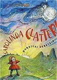 Carolinda Clatter!, Mordicai Gerstein, 159643063X