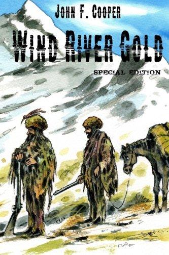 Wind River Gold (Special Edition): Historischer Western