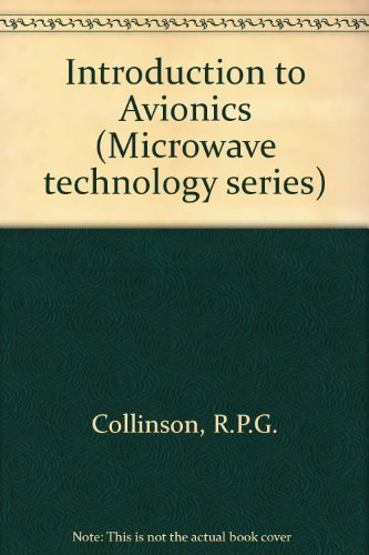 Introduction to Avionics (Microwave technology series) by R.P.G. Collinson (1997-01-06)