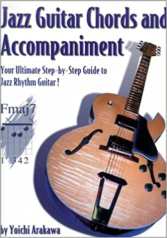 Jazz Guitar Chords And Accompaniment Your Ultimate Step By Step