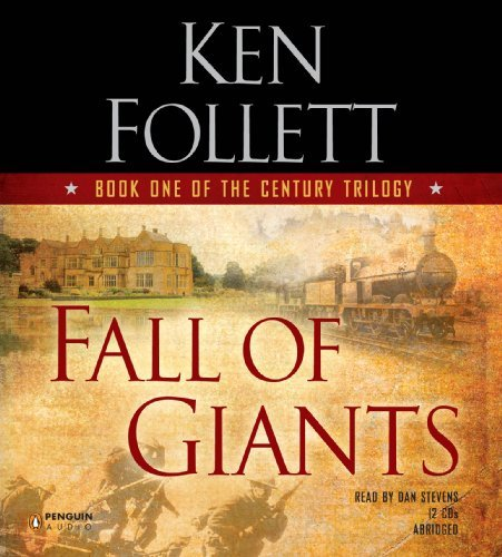 By Ken Follett Fall of Giants (Century Trilogy) (Abridged) pdf epub download ebook