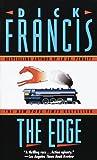 The Edge, Dick Francis, 0449217191