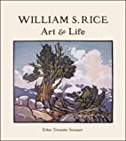 William S. Rice, Ellen Treseder Sexauer, 0764964542