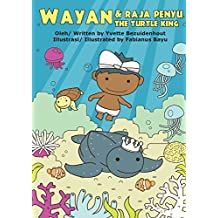 Wayan Dan Raja Penyu: Wayan and the Turtle King