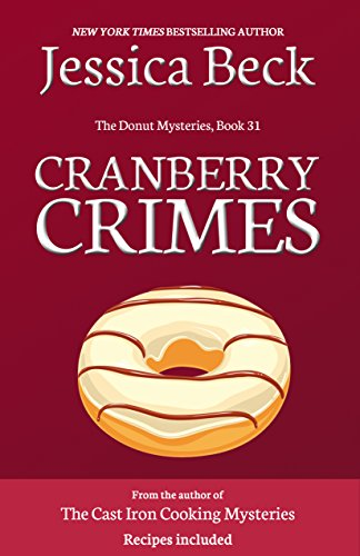 Cranberry Crimes (The Donut Mysteries Book 31)