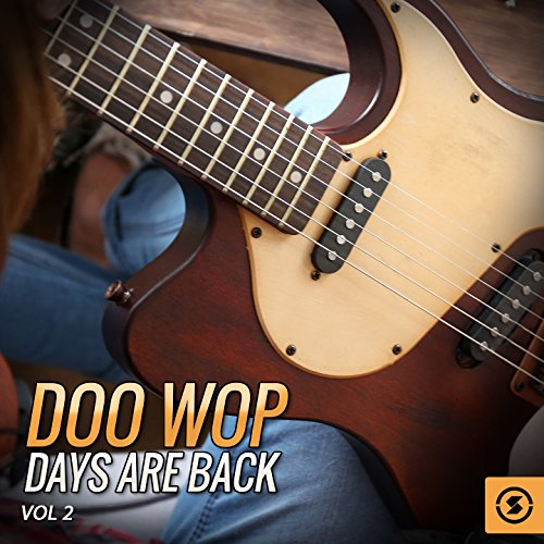 Doo Wop Days Are Back, Vol. 2
