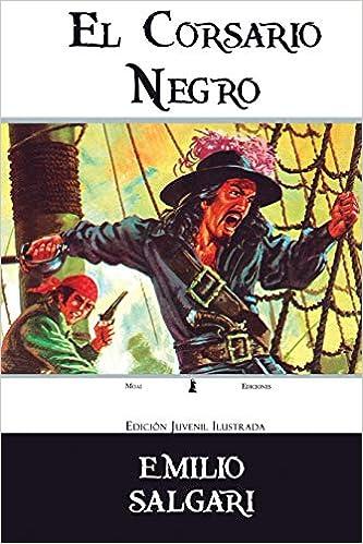 El Corsario Negro: Edición Juvenil Ilustrada (Spanish ...