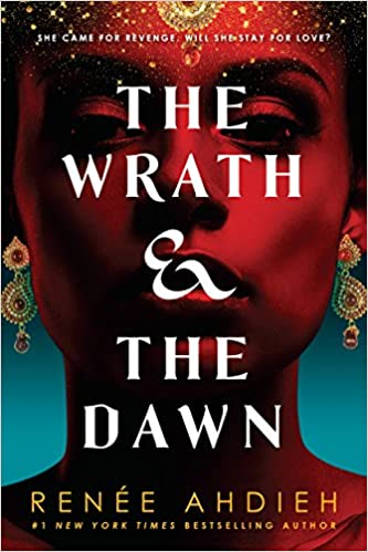 Image result for The Wrath and the Dawn by Renée Ahdieh