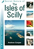 Secret Nature of the Isles of Scilly