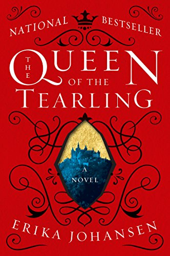 The Queen of the Tearling: A Novel by [Johansen, Erika]