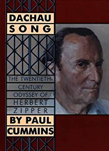 Dachau Song: The Twentieth-Century Odyssey of Herbert Zipper by Peter Lang Inc., International Academic Publishers