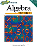 Algebra (Straight Forward Math Series/Book 1), Stephen B. Jahnke, 1930820046